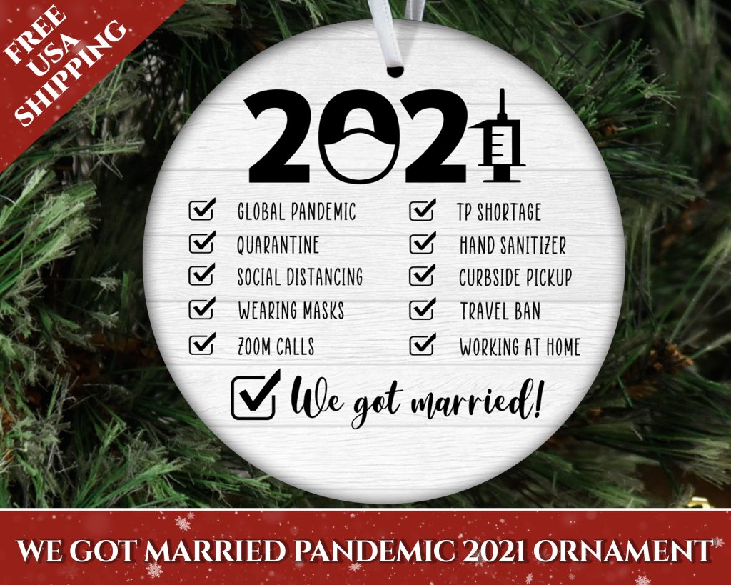 We-Got-Married-Pandemic-2021 Ornament